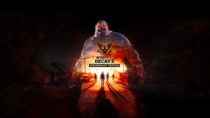 State of Decay 2: Juggernaut Edition появится в Steam